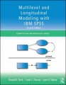 Multilevel and Longitudinal Modeling with IBM SPSS, Second Edition by Ronald H. Heck & Scott L. Thomas & Lynn N. Tabata