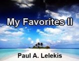 My Favorites II by Paul A. Lelekis
