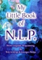 My Little Book of N L P - Neuro Linguistic Programming by Georges Philips & Jennings Tony