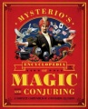 Mysterio's Encyclopedia of Magic and Conjuring: A Complete Compendium of Astonishing Illusions by Gabe Fajuri