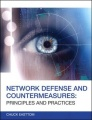 Network Defense and Countermeasures: Principles and Practices by Chuck Easttom