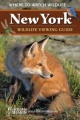 New York Wildlife Viewing Guide: Where to Watch Wildlife by Watchable Wildlife Incorporated