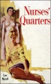 Nurses' Quarters (Classic Lesbian Pulp Series) by Lee Morell