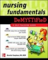 Nursing Fundamentals DeMYSTiFieD: A Self-Teaching Guide by Bennita Vaughans