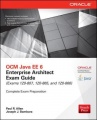 OCM Java EE 6 Enterprise Architect Exam Guide (Exams 1Z0-807, 1Z0-865 & 1Z0-866) by Paul Allen & Joseph Bambara
