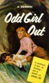 Odd Girl Out (Classic Lesbian Pulp Series) by Ann Bannon