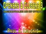 Openers and Closers 3