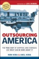 Outsourcing America: The True Cost of Shipping Jobs Overseas and What Can be Done About It by Ron HIRA