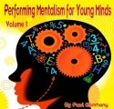 Performing Mentalism for Young Minds Vol. 1
