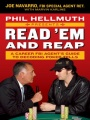 Phil Hellmuth Presents Read 'em and Reap: A Career FBI Agent's Guide to Decoding Poker Tells by Joe Navarro & Marvin Karlins