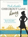 Pick Another Checkout Lane, Honey by Joanie Demer & Heather Wheeler