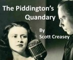 The Piddington's Quandary