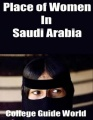 Place of Women In Saudi Arabia by College Guide World