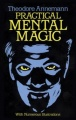 Practical Mental Magic (Dover Edition) by Ted Annemann