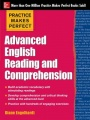Practice Makes Perfect Advanced English Reading and Comprehension by Diane Engelhardt