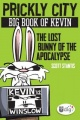 Prickly City: Big Book of Kevin: The Lost Bunny of the Apocalypse by Scott Stantis