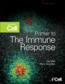Primer to the Immune Response by Tak W. Mak & Mary Saunders