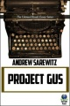 Project Gus by Andrew Sarewitz