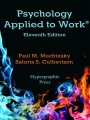 Psychology Applied to Work, 11th Edition by Paul M. Muchinsky & Satoris S. Culbertson