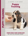 Puppy Training: Owner's Week-By-Week Training Guide by Charlotte Schwartz