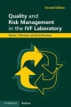 Quality and Risk Management in the IVF Laboratory by Sharon T. Mortimer & David Mortimer