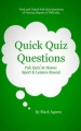 Quick Quiz Questions: Pub Quiz At Home: Sport & Leisure Round by Mark Agnew