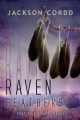 Raven Feathers by Jackson Cordd