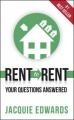 Rent to Rent: Your Questions Answered by Jacquie Edwards
