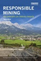 Responsible Mining: Key Principles for Industry Integrity by Sara Bice