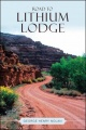 Road To Lithium Lodge by George Henry Nolan