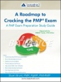 A Roadmap to Cracking the PMP Exam: A PMP Exam Preparation Study Guide by Stuart Brunt PMP PgMP PMI-RMP