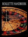 Roulette Handbook by Jim Franklin Deberry