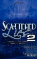 """Scattered Lies """" Lessons can't be learned when lies prevail"""" by Madison Taylor"""