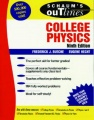 Schaum's Outline of Theory and Problems of College Physics by Frederick J. Bueche