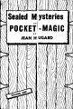 Sealed Mysteries of Pocket Magic
