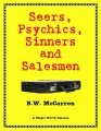Seers, Psychics, Sinners and Salesmen
