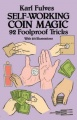 Self-Working Coin Magic: 92 Foolproof Tricks by Karl Fulves
