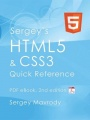 Sergey's HTML5 & CSS3: Quick Reference. PDF eBook (2nd Edition) by Sergey Mavrody
