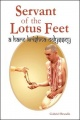 Servant of the Lotus Feet by Gabriel Brandis