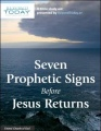 Seven Prophetic Signs Before Jesus Returns - A Bible Study Aid Presented By BeyondToday.tv