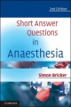 Short Answer Questions in Anaesthesia by Simon Bricker