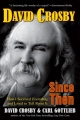 Since Then: How I Survived Everything and Lived to Tell About It by David Crosby & Carl Gottlieb