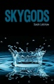 Skygods by Sarah Latchaw