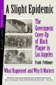 Slight Epidemic, A: The Government Cover-Up of Black Plague in Los Angeles: What Happened and Why It Matters by Frank Feldinger
