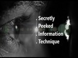 S.P.I.T: Secretly Peeked Information Technique