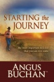 Starting the Journey (eBook): The most important decision that you can ever make by Angus Buchan