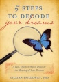5 Steps to Decode Your Dreams by Gillian Holloway