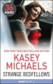 Strange Bedfellows Part 2 by Kasey Michaels