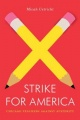 Strike for America: Chicago Teachers Against Austerity by Micah Uetricht