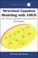 Structural Equation Modeling With AMOS: Basic Concepts, Applications, and Programming, Second Edition by Barbara M. Byrne